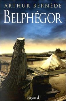 Belphégor, Arthur Bernède