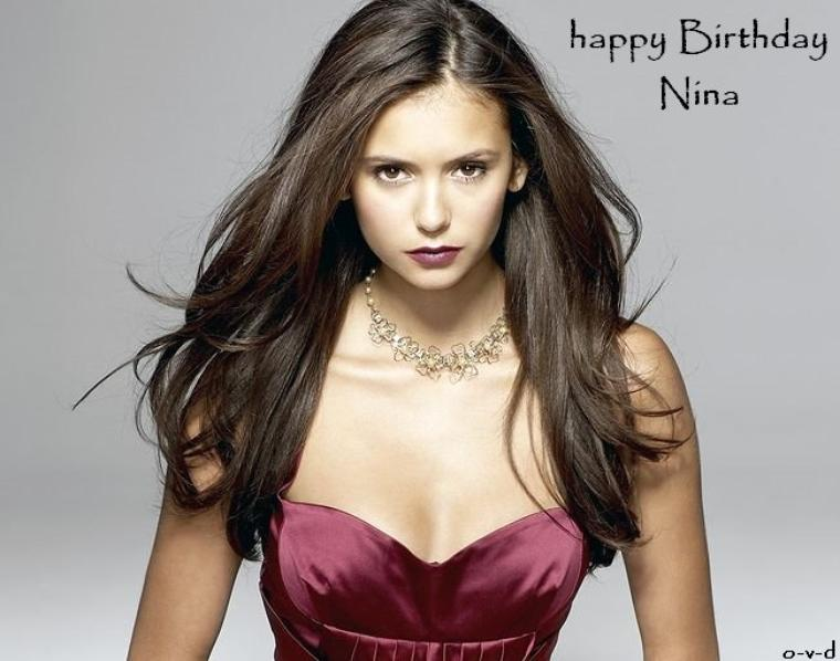 happy Birthday Nina Dobrev