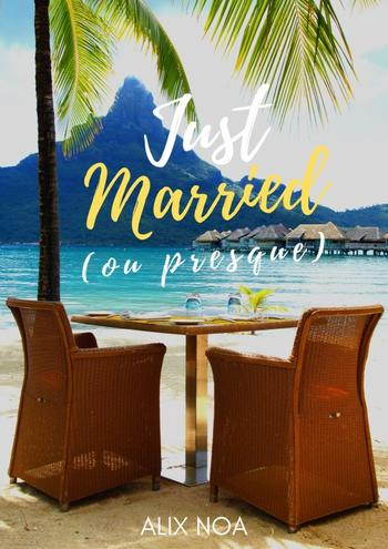 Just Married  ( ou presque )