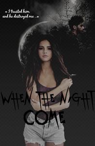 When The Night Come