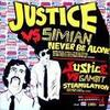 justice / never be alon (2007)
