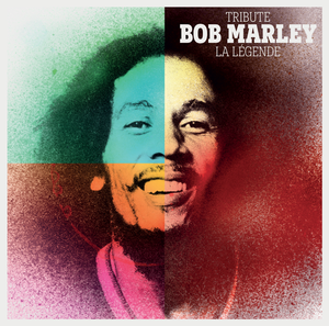 Tribute to Bob Marley : La Légende