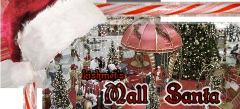 Mall Santa de Kishmet