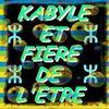 Kabyle et fier de letre