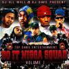 """Mixtape """"Do It Nigga Squad Vol. 1"""""""