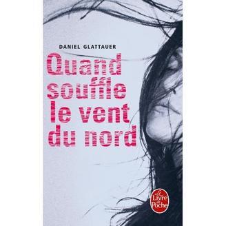 Quand souffle le vent du nord + La septième vague de Daniel Glattauer