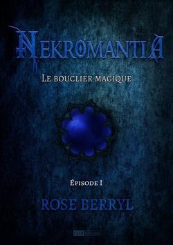 Nekromantia : épisode 1 - Rose Berryl