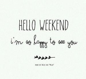 - Le week-end .. -