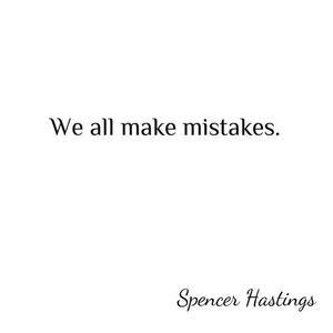 - Ne regrettes pas les erreurs passées.. -