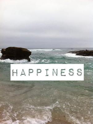 - Happiness.. -