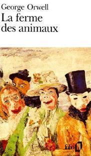 Livre numéro 2 : la ferme des animaux. George Orwell