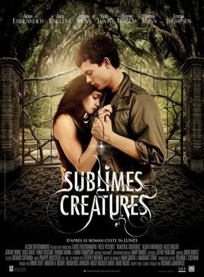 Film numéro 11 : Sublimes Créatures