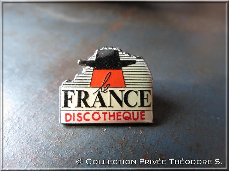Pin's '' le FRANCE DISCOTHEQUE ''