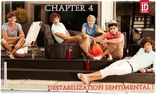 Chapter 4 : Destabilization sentimental !