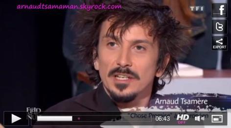 """Arnaud Tsamere au """"Field de la Nuit"""" sur TF1 le 30 avril 2012"""