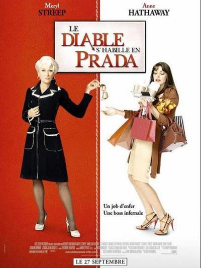 Le diabe s'habille en Prada (Vue le 22 Juin 21)