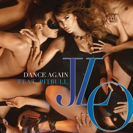 """""""Dance Again"""", le nouveau single de J-Lo Feat Pitbull"""