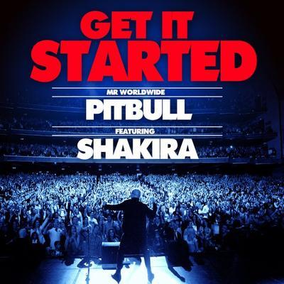 Nouveau single : Get It Started Feat. Shakira !
