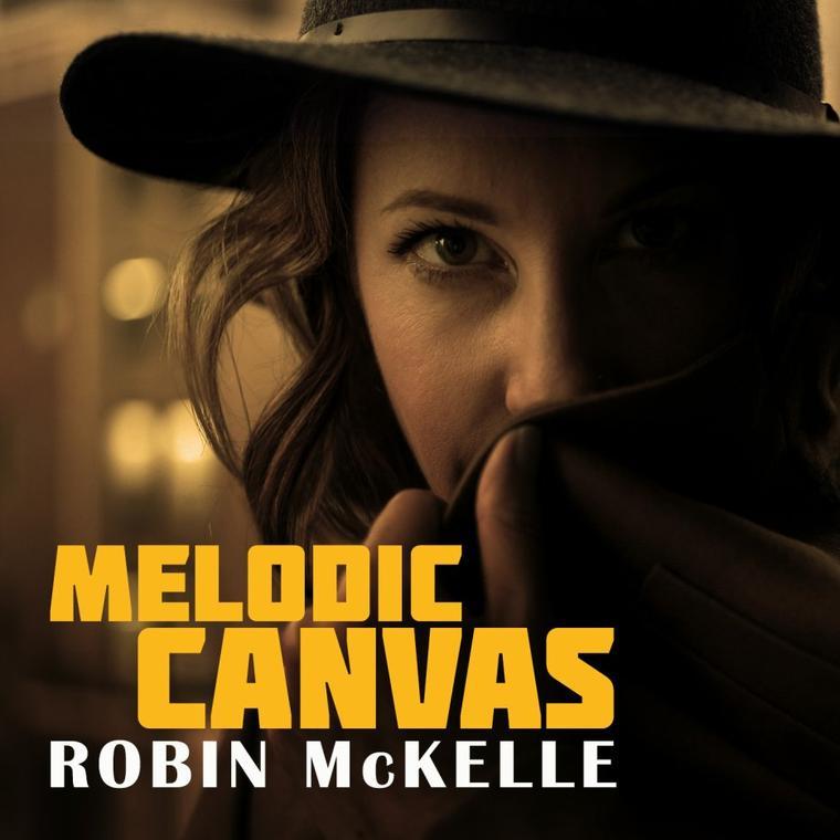 ROBIN MCKELLE Melodic Canvas