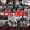 Y'A TROP (2007)