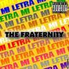 Mi Letra Fraternity records