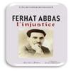 Les jeunes algériens ne connaissent pratiquement pas Ferhat Abbas