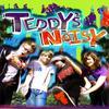 Teddy Is Noisy