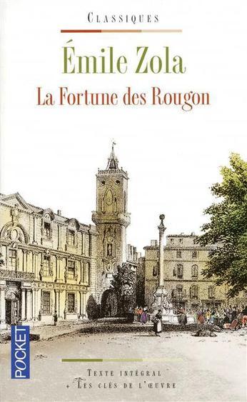 La fortune des Rougon - Zola