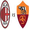 Prono Match : Milan AC - AS Roma (37ème journée)