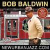 Bob Baldwin    NewUrbanJazz.com        **** / *****