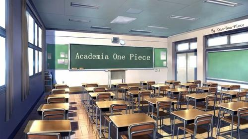 Fiction n°02 : Academia One Piece -Présentation