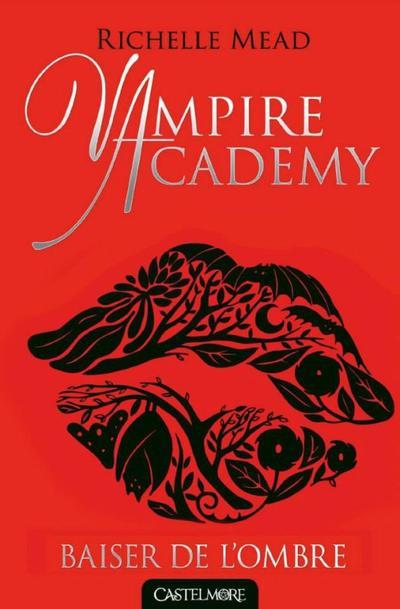 Vampire Academy, tome 3