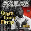 Gangsta Theme's Mixtape vol.2 / Vf GGG's feat Les grags , M.a.m.a.d (2009)
