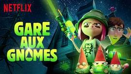 Gare aux Gnomes : Dessin Animé Netflix