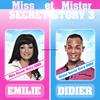 Miss/Mister Secret story 3