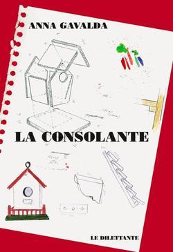 La Consolante - Anna Gavalda
