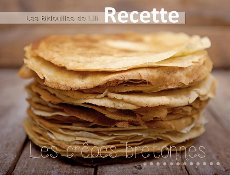 Recette les cr pes bretonnes - Recette pate a crepe bretonne ...