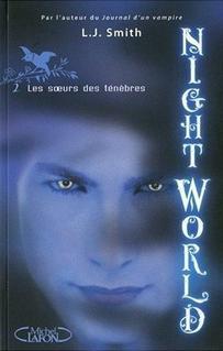 """Night World """" La saga dans laquelle vous plonger, bien au chaud cet hiver """""""