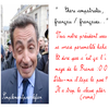 Notre cher président : Mr Nicolas Sarkozy.  Une grimace ? en veux tu en voila  8-p On en a de la chance dis donc ! On a un président comique.. %) Vos réactions ?!