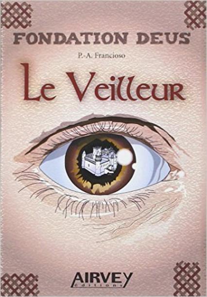 Fondation Deus, Le Veilleur - P.-A. Francioso