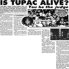 is Tupac still alive ?!!!!!!