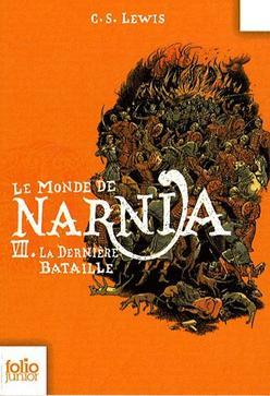 ❄ Le Monde de Narnia, tome 7 : La dernière bataille - C. S. Lewis ❄