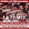 NELCOLO & DJ PIMP présentent LA FAMIX TAPE