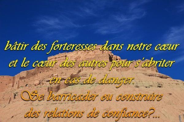 """bâtir des forteresses dans notre coeur""."