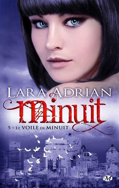 Lara Adrian - Le voile de minuit