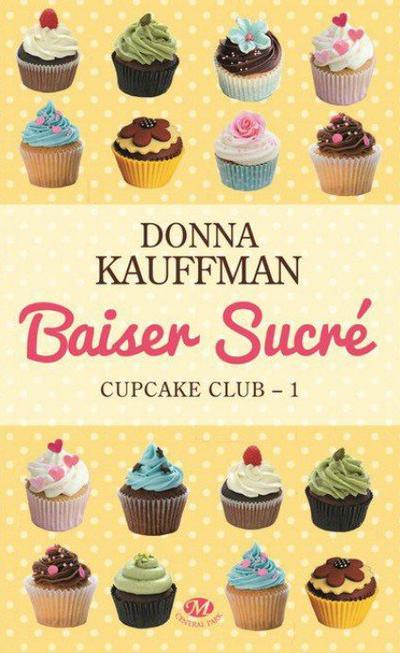 Donna Kauffman - Baiser sucré