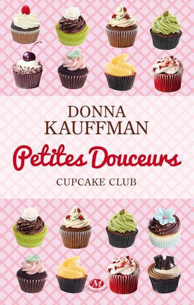 Donna Kauffman - Petites douceurs