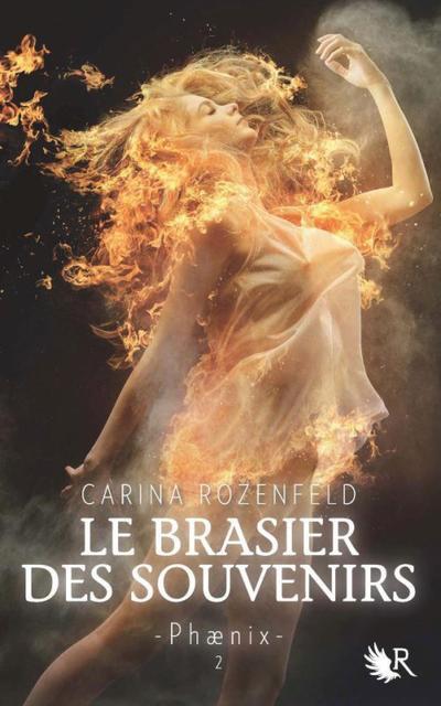 Carina Rozenfeld - Le brasier des souvenirs