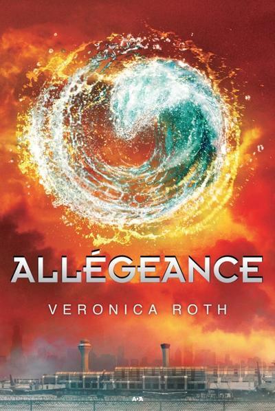 Allégeance - Veronica Roth
