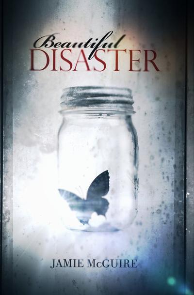 Jamie McGuire - Beautiful disaster